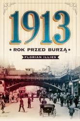 1913. Rok przed burzą - Florian Illies | mała okładka