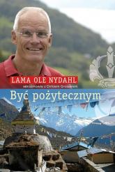 Być pożytecznym - Nydahl Lama Ole | mała okładka