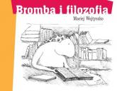 Bromba i filozofia - Maciej Wojtyszko | mała okładka