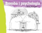 Bromba i psychologia - Maciej Wojtyszko | mała okładka