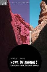 Nowa świadomość. Duchowy wymiar ustawień rodzin - Bert Hellinger | mała okładka