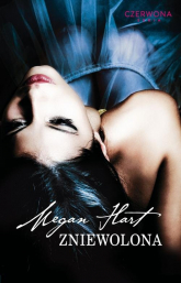Zniewolona - Megan Hart | mała okładka