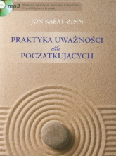 Praktyka uważności dla początkujących z płytą CD - Jon Kabat-Zinn   mała okładka
