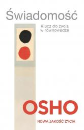 Świadomość. Klucz do życia w równowadze - OSHO | mała okładka