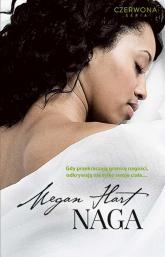 Naga - Megan Hart | mała okładka