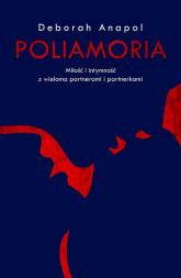 Poliamoria - Deborah Anapol | mała okładka
