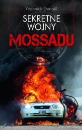 Sekretne wojny Mossadu - Yvonnick Denoel | mała okładka