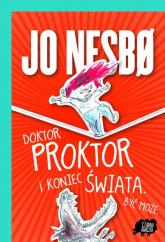 Doktor Proktor i koniec świata. Być może - Jo Nesbo | mała okładka