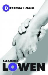 Depresja i ciało - Alexander Lowen | mała okładka
