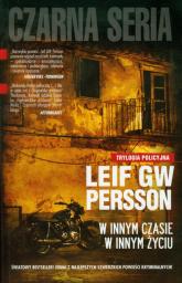 W innym czasie w innym życiu. Trylogia policyjna - Persson Leif G. W. | mała okładka
