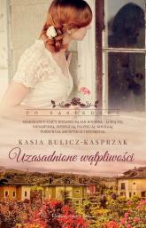 Uzasadnione wątpliwości - Kasia Bulicz-Kasprzak | mała okładka