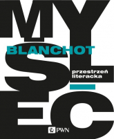 Przestrzeń literacka - Maurice Blanchot | mała okładka