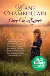 Chcę Cię usłyszeć - Diane Chamberlain | mała okładka