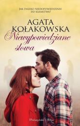 Niewypowiedziane słowa - Agata Kołakowska | mała okładka