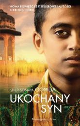 Ukochany syn - Gowda Shilpi Somaya | mała okładka