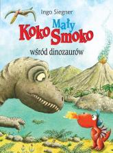 Mały Koko Smoko wśród dinozaurów - Ingo Siegner | mała okładka
