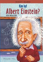 Kim był Albert Einstein? - Jess Brallier | mała okładka