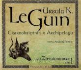 Czarnoksiężnik z Archpelagu. Ziemiomorze. Tom 1 - Le Guin Ursula K. | mała okładka