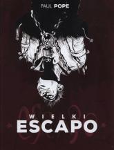 Wielki Escapo - Paul Pope | mała okładka