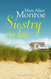Siostry na lato - Monroe Mary Alice | mała okładka