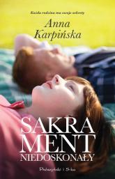 Sakrament niedoskonały - Anna Karpińska | mała okładka
