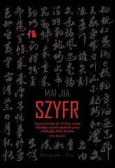 Szyfr - Mai Jia | mała okładka