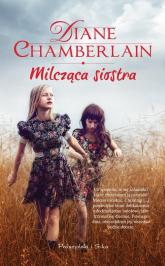 Milcząca siostra - Diane Chamberlain | mała okładka