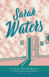 Za ścianą - Sarah Waters | mała okładka