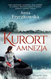 Kurort Amnezja - Anna Fryczkowska | mała okładka