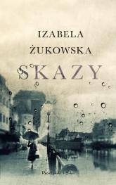 Skazy - Izabela Żukowska | mała okładka