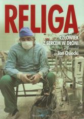 Religa. Człowiek z sercem w dłoni - Jan Osiecki | mała okładka