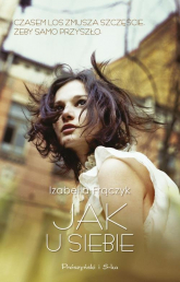 Jak u siebie - Izabella Frączyk | mała okładka