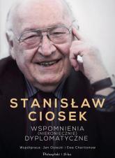 Wspomnienia (niekoniecznie) dyplomatyczne - Ciosek Stanisław, Osiecki Jan, Charitonow Ewa | mała okładka