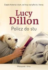 Policz do stu - Lucy Dillon | mała okładka