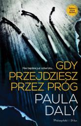 Gdy przejdziesz przez próg - Paula Daly | mała okładka
