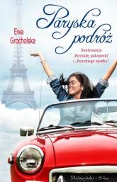 Paryska podróż - Ewa Grocholska | mała okładka