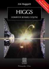 Higgs. Odkrycie boskiej cząstki - Jim Baggott | mała okładka