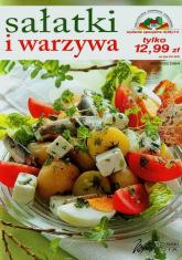 Sałatki i warzywa - praca zbiorowa | mała okładka