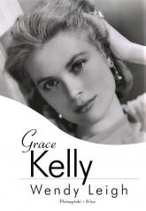 Grace Kelly - Wendy Leigh | mała okładka