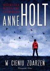 W cieniu zdarzeń - Anne Holt | mała okładka
