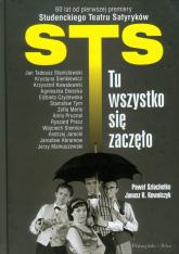 STS- tu wszystko się zaczęło - Szlachetko Paweł, Kowalczyk Janusz R. | mała okładka