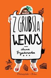 Z grubsza Wenus - Anna Fryczkowska | mała okładka