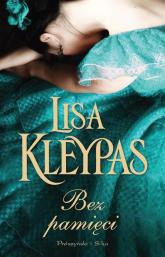 Bez pamięci - Lisa Kleypas | mała okładka