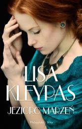 Jezioro marzeń - Lisa Kleypas | mała okładka