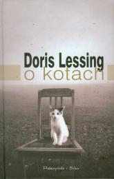 O kotach - Doris Lessing | mała okładka