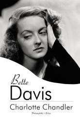 Bette Davis - Charlotte Chandler | mała okładka