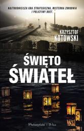 Święto świateł - Krzysztof Kotowski | mała okładka