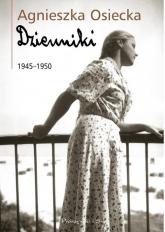Dzienniki 1945-1950 - Agnieszka Osiecka | mała okładka
