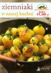 Ziemniaki w naszej kuchni - praca zbiorowa | mała okładka