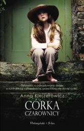 Córka czarownicy - Anna Klejzerowicz | mała okładka